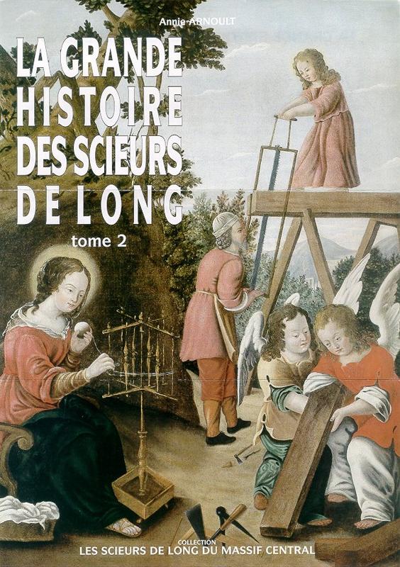 La grande histoire des scieurs